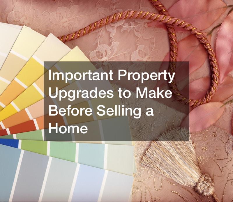 Property Upgrades You May Need to Make